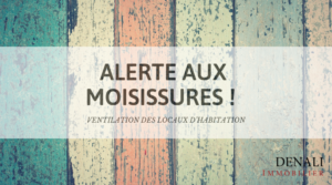 Alerte moisissures - ventilation des locaux